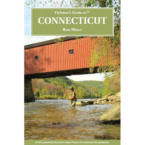 Fly Fisher's Guide To Connecticut
