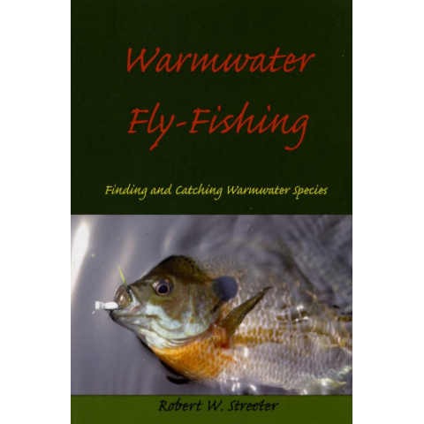 Warmwater Fly Fishing