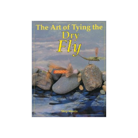 The Art of Tying The Dry Fly