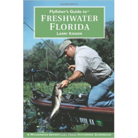Fly Fishers Guide To Florida Freshwater