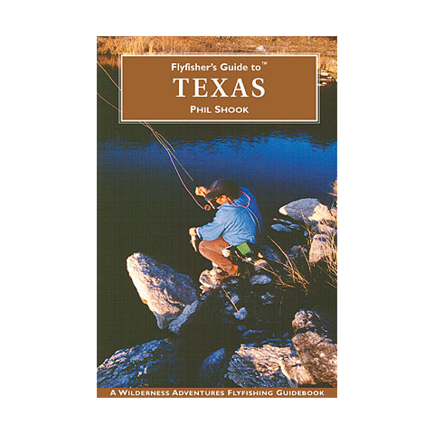 Fly Fisher's Guide To Texas