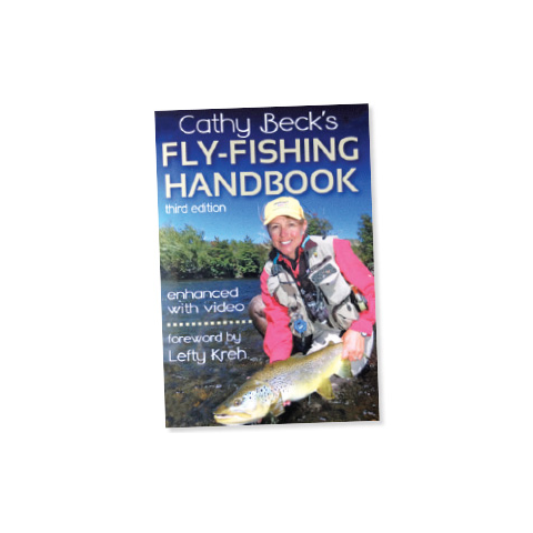 Cathy Beck's Fly Fishing Handbook