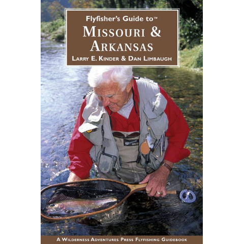 Fly Fishers Guide To Missouri & Arkansas