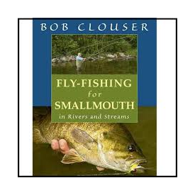 Fly Fishing for Smallmouth in Rivers and Streams