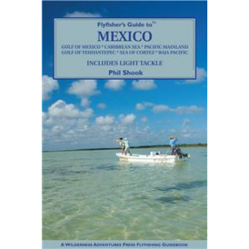 Fly Fisher's Guide To Mexico