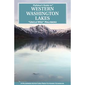 Fly Fisher's Guide To Western Washington Lakes