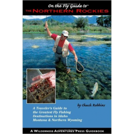 Fly Fishers Guide To Northern Rockies