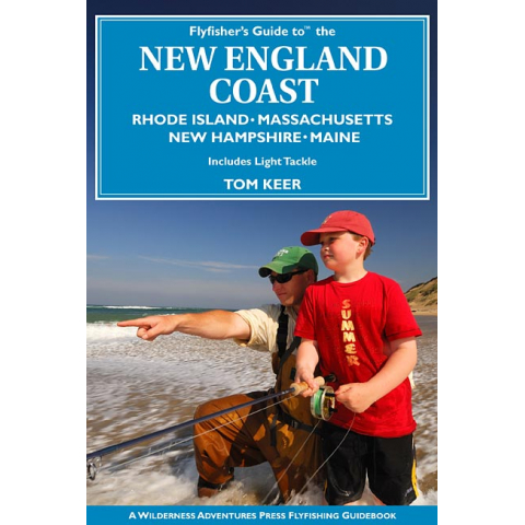 Fly Fisher's Guide To The New England Coast