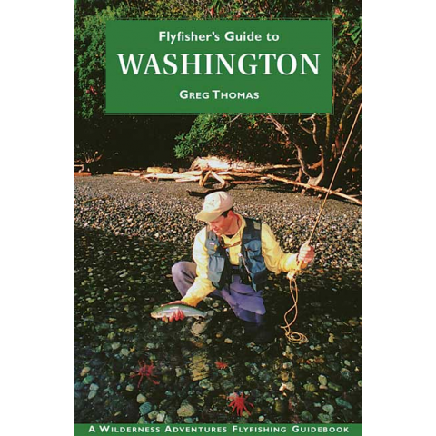 Fly Fishers Guide To Washington