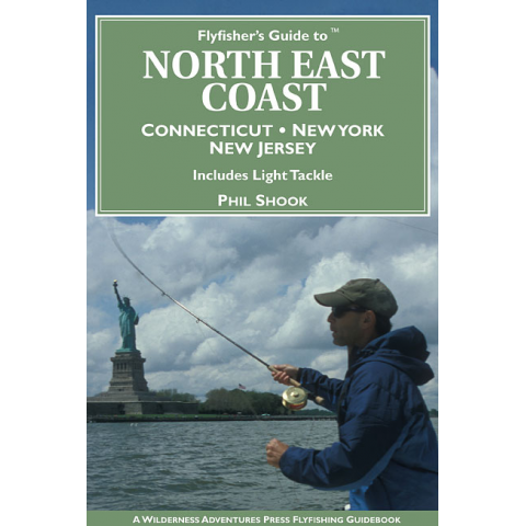 Fly Fisher's Guide To The Northeast Coast