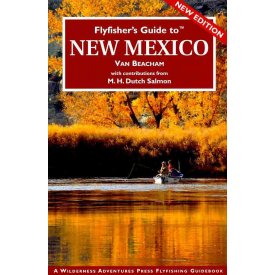 Fly Fishers Guide To New Mexico