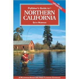 Fly Fishers Guide to Northern California