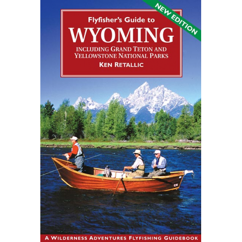 Fly Fishers Guide To Wyoming