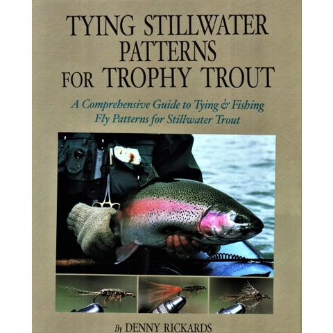 Tying Stillwater Patterns For Trophy Trout